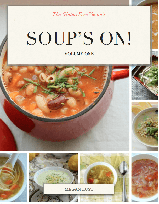 Soup's On - Volume 1 | The Gluten Free Vegan