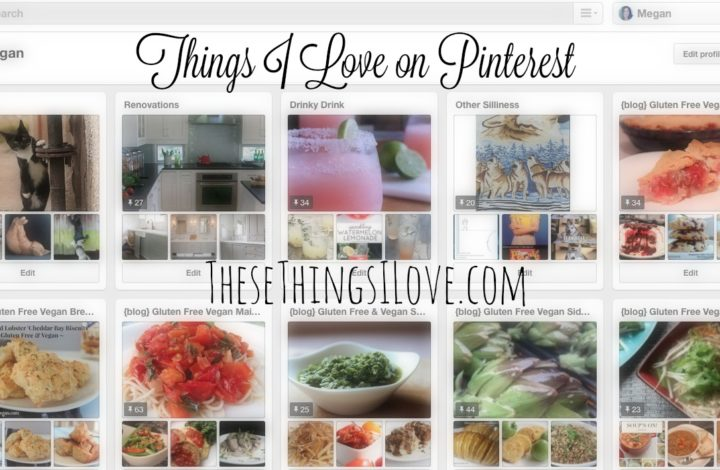 Things I Love on Pinterest