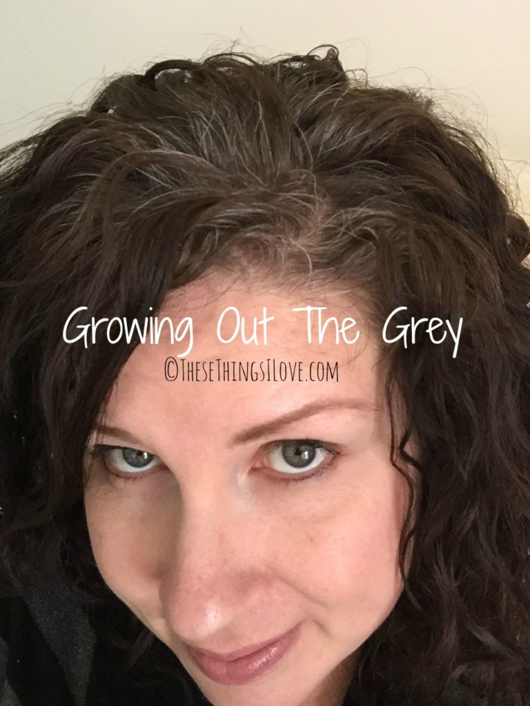 Growing Out The Grey | These Things I Love