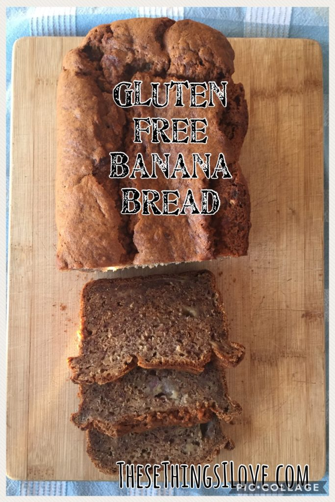 Gluten Free Banana Bread | These Things I Love